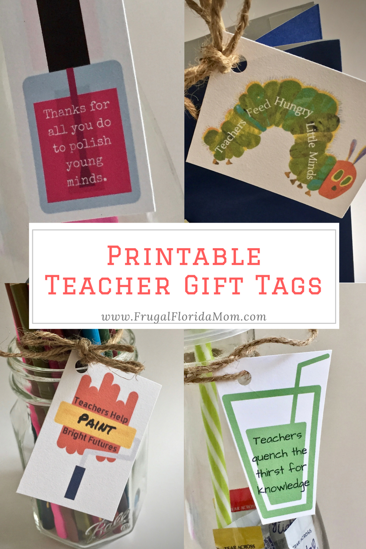 7 Teacher Gifts With Printable Gift Tags - Frugal Florida Mom